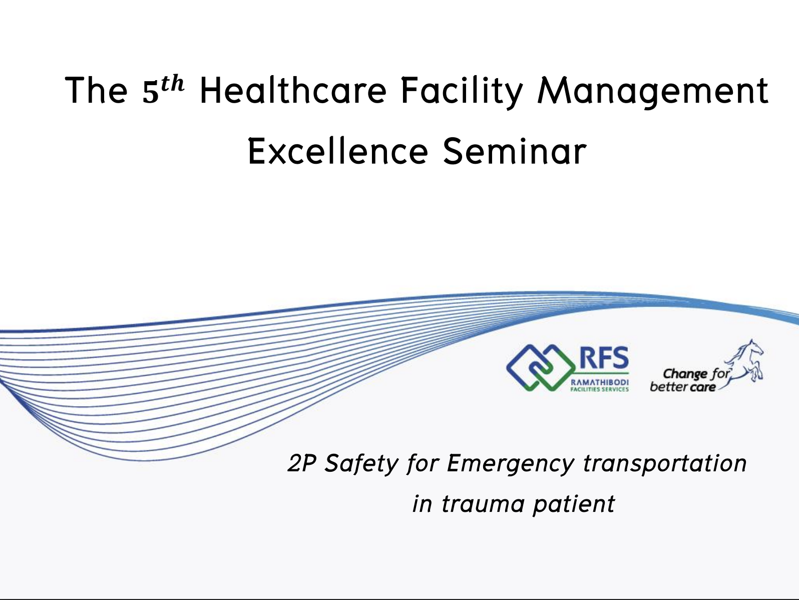 The 5th Healthcare Facility Management Excellence Seminar